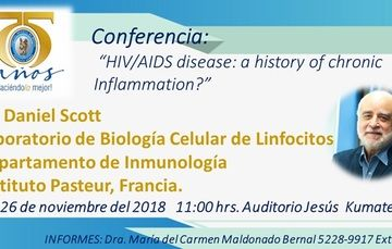 "Conferencia  ""HIV/AIDS disease: a history of chronic Inflammation?"", Dr. Daniel Scott"