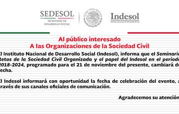 Imagen con logos Sedesol e Indesol y texto comunicando cambio de fecha de Seminario