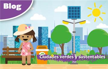 Ciudades verdes y sustentables