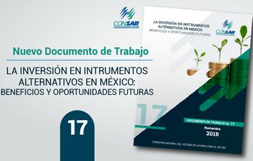 """Nuevo Documento de Trabajo """"La inversión en instrumentos alternativos en MÉXICO: Beneficios y oportunidades futuras""""."""