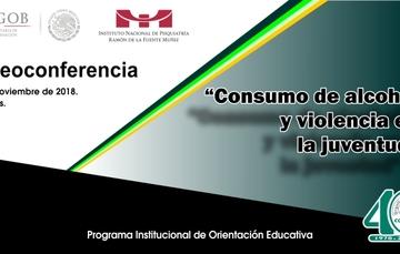 """Videoconferencia """"Consumo de Alcohol y Violencia en la Juventud"""""""