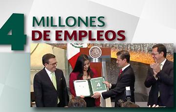 El Presidente Enrique Peña Nieto entregó la constancia 4 millones de empleos
