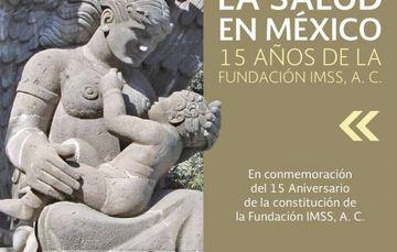 Portada del libro del 15 aniversario de la Fundación IMSS.