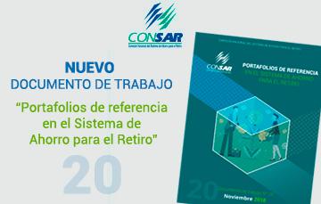 """Nuevo Documento de Trabajo """"Portafolios de referencia en el Sistema de Ahorro para el Retiro""""."""