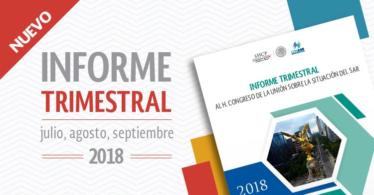 Informe trimestral al H. Congreso de la Unión (julio-septiembre 2018).