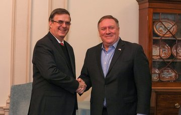 Foreign Secretary Marcelo Ebrard Meets with U.S. Secretary of State Mike Pompeo