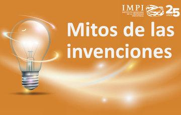 5 Mitos de las Invenciones