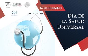 Conocido globalmente como Día de la Cobertura Universal de Salud