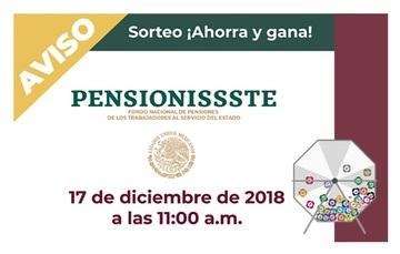NUEVA FECHA SORTEO AHORRA Y GANA CON PENSIONISSSTE