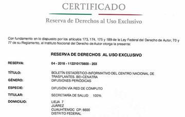 El Centro Nacional de Trasplantes obtiene el Derecho de Autor para su publicación Boletín Estadístico Informativo del Centro Nacional de Trasplantes BEI-CENATRA, certificación emitida por el Instituto Nacional del derecho de Autor.
