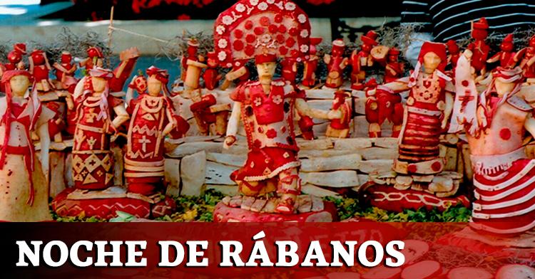 """La """"Noche de Rábanos"""" en la ciudad de Oaxaca de Juárez"""