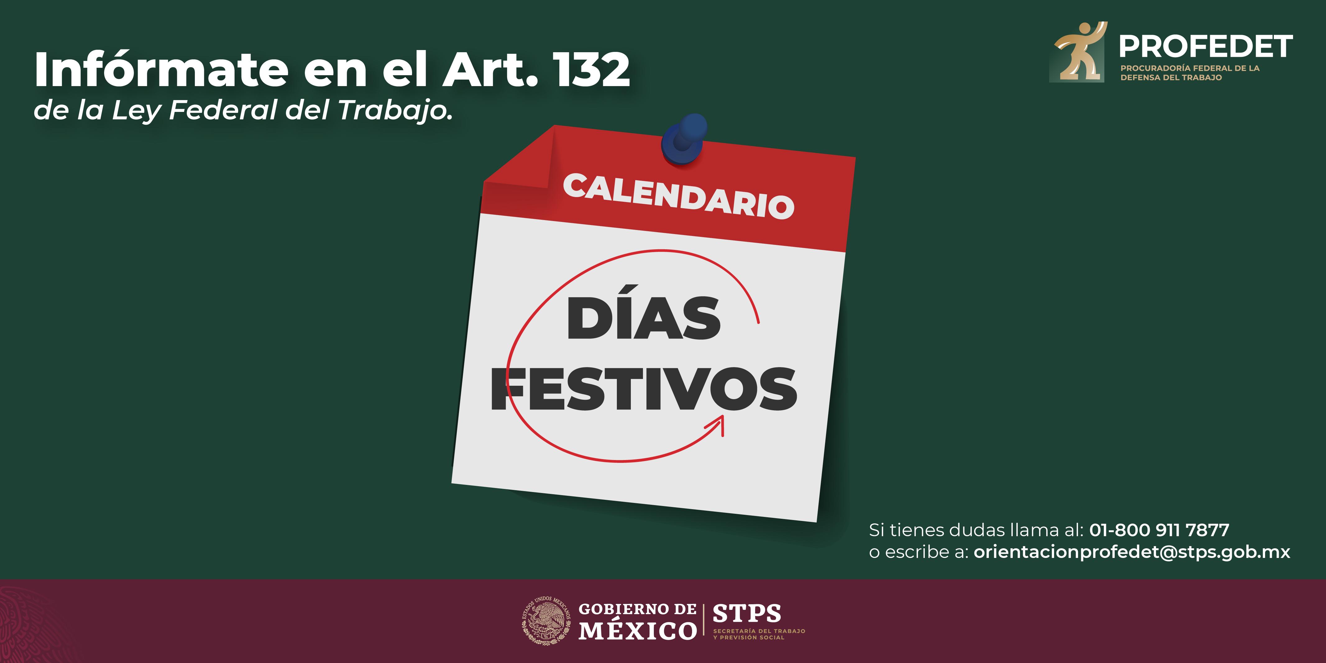 Días festivos reglamentados en el Art. 132 de la Ley Federal del Trabajo