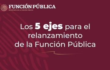 Los 5 ejes para el relanzamiento de la Función Pública