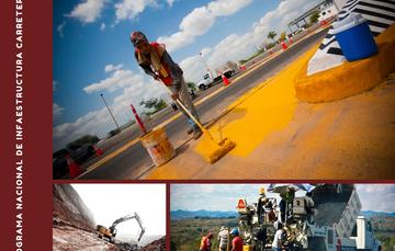 Inversión histórica de 78 mil millones de pesos durante 2019 en el Programa Nacional de Infraestructura Carretera