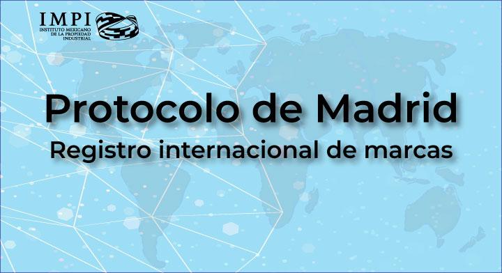 Protocolo de Madrid para el registro internacional de marcas
