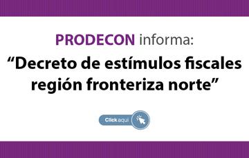 Decreto de estímulos fiscales región fronteriza norte