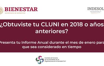 Banner con logos Bienestar e Indesol con la leyenda: ¿Obtuviste tu CLUNI en 2018 o años anteriores? Presenta tu Informe Anual durante el mes de enero para que sea considerado en tiempo.