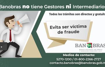 Banobras no tiene gestores ni intermediarios. #QueNoTeSorprendan