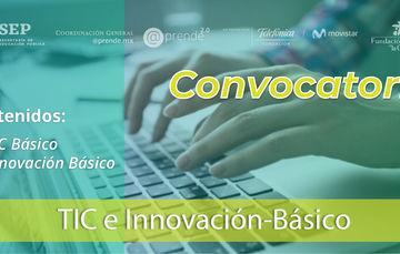 Convocatoria: TIC e Innovación Básico