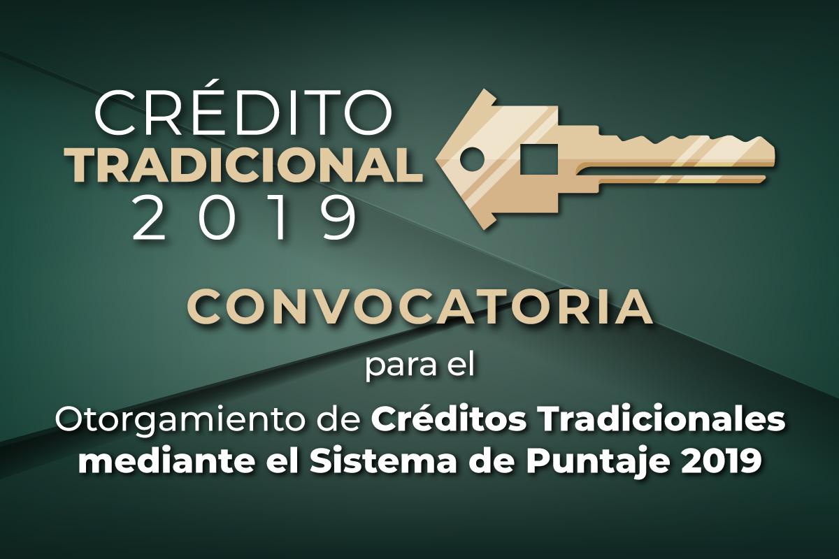 Texto invitación a registrarte en el Otorgamiento de Créditos Tradicionales, mediante el Sistema de Puntaje 2019