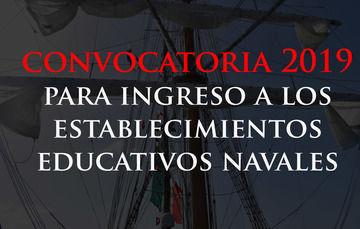 Convocatoria 2019 para ingreso a los establecimientos educativos navales.