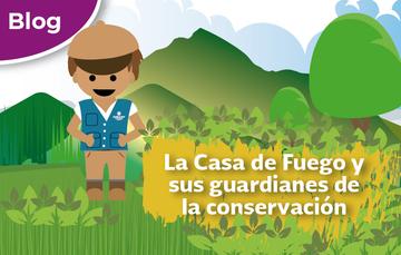 La Casa de Fuego y sus guardianes de la conservación.