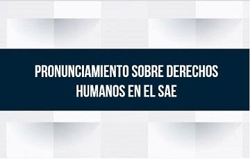 Título en imagen de la nota sobre el Pronunciamiento sobre Derechos Humanos en el SAE