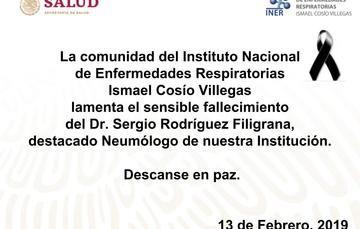 La Comunidad del Instituto Nacional de Enfermedades Respiratorias Ismael Cosío Villegas Lamenta el sensible fallecimiento del Dr. Sergio Rodriguez Filigarana