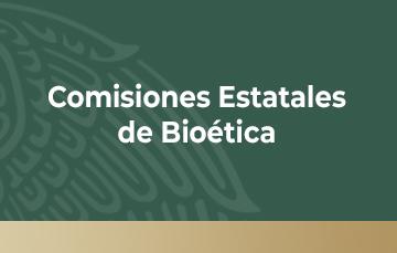 Comités Estatales de Bioética
