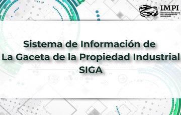 Sistema de Información de la Gaceta de la Propiedad Industrial para consulta y descarga electrónica de los ejemplares