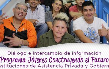 Invitación Diálogo e intercambio de información Programa Jóvenes Construyendo el Futuro IAP y Gobierno