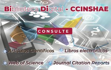 Imagen sobre lo que se encontrará dentro de la Biblioteca Digital CCINSHAE, como los es articulo científicos, web of science, JCR y Libros electrónicos.