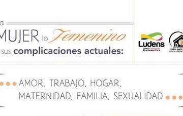 """Invitación a la Conferencia que se llevará a cabo el próximo 8 de marzo, """"La Mujer, lo femenino y sus complicaciones actuales"""" impartido por la Dra. Lilia Nieto Fernández en conmemoración del día de la mujer."""