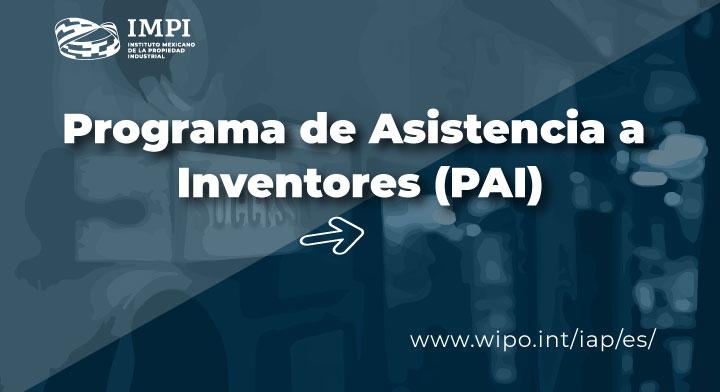 Programa de Asistencia a Inventores (PAI) para la tramitación de patentes