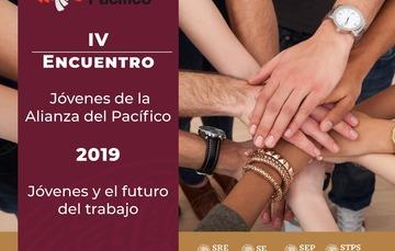 IV Encuentro Jóvenes de la Alianza del Pacífico 2019