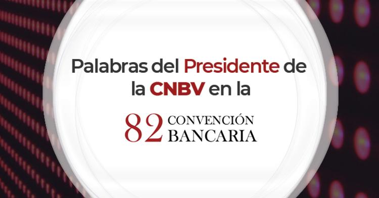 Palabras del presidente de la CNBV, Adalberto Palma Gómez