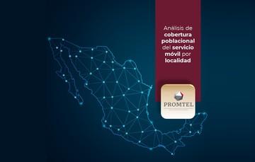 Imagen de México con el título Análisis de cobertura poblacional del servicio móvil por localidad