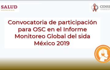 Imagen de la Convocatoria de participación para OSC en el Informe Monitoreo Global del sida México 2019.
