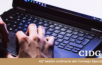 42a sesión ordinaria del Consejo Ejecutivo de la Comisión Intersecretarial para el Desarrollo del Gobierno Electrónico.