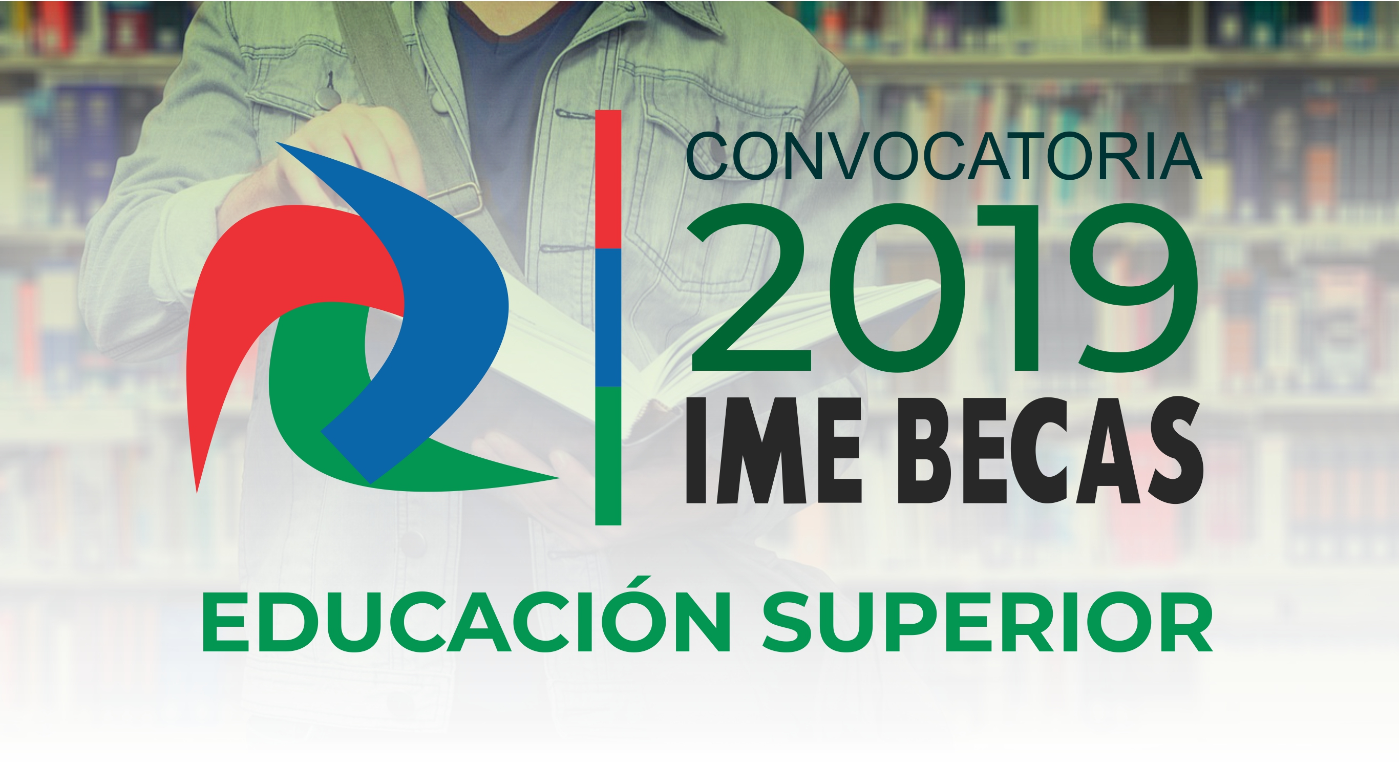 Convocatoria ime becas educaci n superior 2019 instituto - Instituto de los mexicanos en el exterior ...