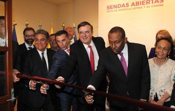 """El canciller Marcelo Ebrard inaugura muestra artística """"Sendas Abiertas. Arte de América Latina y el Caribe"""""""
