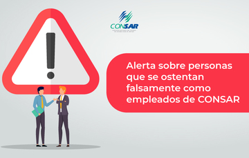 Alerta sobre personas que se ostentan falsamente como empleados de CONSAR