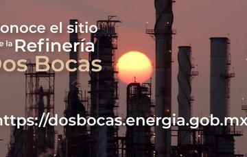 Fotografía de refinería con la leyenda conocel el sitio de la Refinería Dos Bocas