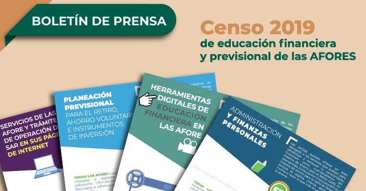 Censo 2019 de educación financiera y previsional de las AFORES.