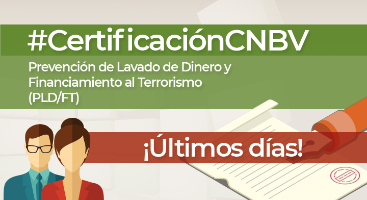 ¿Quieres certificarte en materia de PLDFT ante la CNBV?