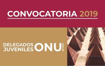 Convocatoria Delegados Juveniles ONU 2019.