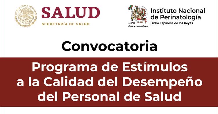 Texto de convocatoria: Programa de Estímulos a la Calidad del Desempeño del Personal de Salud