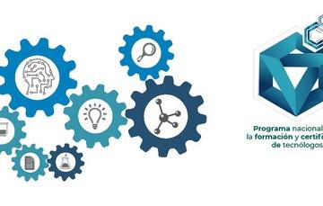 Programa Nacional para la formación y certificación de tecnólogos.