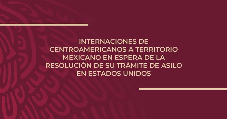 Internación de centroamericanos a territorio mexicano