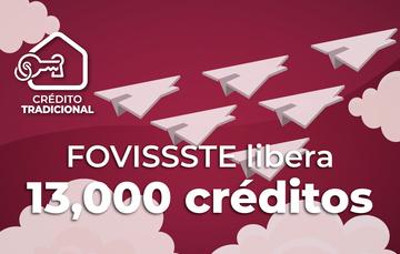 El FOVISSSTE beneficia a 13 mil acreditados más al liberar igual número de créditos para vivienda.